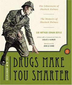 Better Book Titles - Sherlock Holmes: Sir Arthur Conan Doyle. Sherlock Holmes loved his coke, and I don't mean the soda!