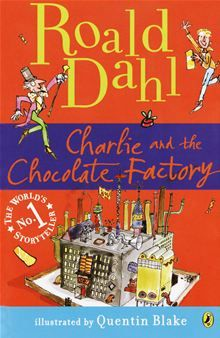 Willy Wonka's famous chocolate factory is opening at last!.. Charlie and the Chocolate Factory by Roald Dahl. #Kobo #eBook