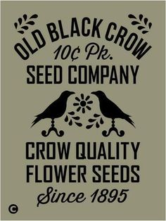 Primitive Stencil Old Black Crow Seed Company Vintage Advertising Flowers | eBay