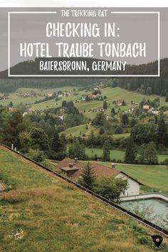 The Trekking Cat - Traube Tonbach Hotel Review in the Black Forest, Germany  | Europe Travel | Luxury Travel | #luxurytravel