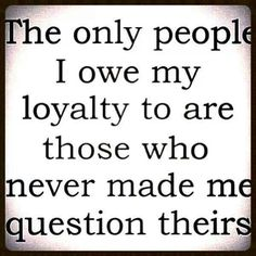 Loyalty. A recovery from narcissistic sociopath relationship abuse.