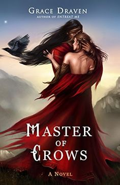 Master of Crows by Grace Draven | books, reading, book covers, cover love, kissing