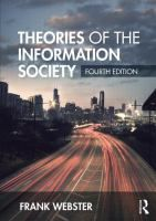 Theories of the information society / Frank Webster