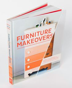 My latest obsession. This dresser alone sells me on this book! (blog post review from Door Sixteen) of Furniture Makeovers by Barb Blair