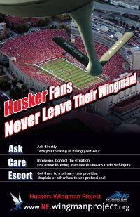 Nebraska...wingman project...help those that feel hopeless.  Do not leave friends alone!