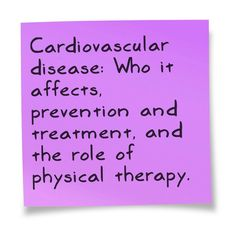 In honor of American Heart Month, our newest podcast describes cardiovascular disease, who it affects, prevention and treatment, and the role of physical therapy in helping to manage the disease.