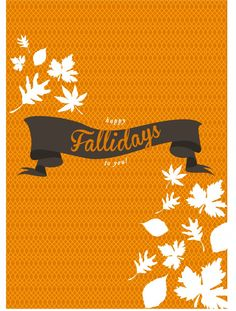 Happy Fallidays - Fall Printables {2 formats offered}