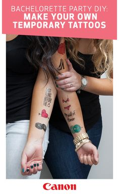 These DIY temporary tattoos make the perfect party favors for your bachelorette party or bridal party. They're also super easy to create yourself at home. All you need is some tattoo paper, your Canon PIXMA TS printer and a little creativity. Click to learn more.