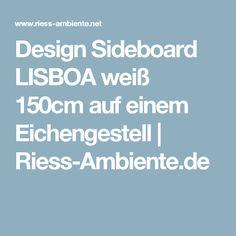 Design Sideboard LISBOA weiß 150cm auf einem Eichengestell | Riess-Ambiente.de