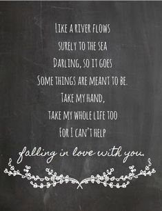 Elvis Presley- I can't help falling in love with you- Chalkboard Style Print- Music and Lyrics Print, Wedding Gift - Lyrics - Musik Love Song Quotes, Love Songs Lyrics, Song Lyric Quotes, Music Quotes, Funny Quotes, Song Lyric Tattoos, Smile Quotes, Motivational Song Lyrics, Country Love Song Lyrics