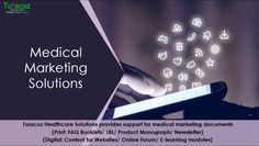 #TuracozHealthcareSolutions provides support for #MedicalMarketingDocuments ( #FAQBooklets, #ProductMonograph, #ContnetForWebsites, #ELearningModules ).