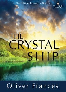 """Pagan Spirits: Inspirational Fiction: """"The Crystal Ship"""" by Oliver Frances"""