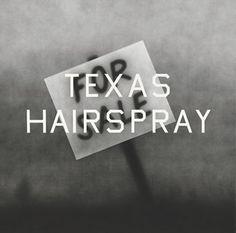 """Texas Hairspray"" Ed Ruscha"