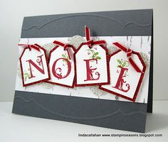 Stampin' Seasons: Noel..Tags using Stampin Up Lovely Letters
