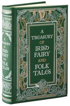 A Treasury of Irish Fairy and Folk Tales collect more than 200 stories from the rich folk legacy of the Emerald Isle. Its pages are animated with colorful...
