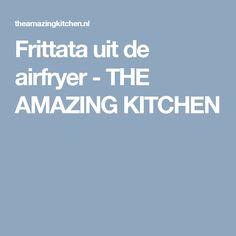 Frittata uit de airfryer - THE AMAZING KITCHEN