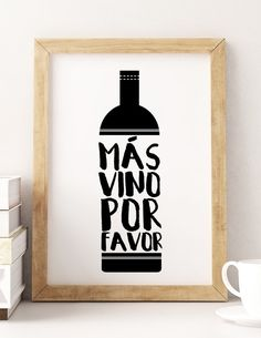 "PRINTABLE Art ""Mas Vino Por Favor"" Typography Art/Design Print, Typography Poster"