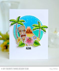 My Joyful Moments: MFT Tiki Party Card by Kay Miller.