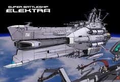 EDF Super Space Battleship Elektra (Space Battleship Yamato- Starblazers universe)