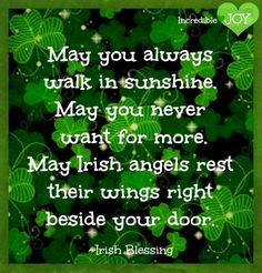 Irish st. Patrick's day blessings quote via www.Facebook.com/IncredibleJoy