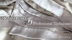 Sew Smarter: 30 Professional Techniques