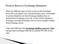 Exchange Mailbox Recovery Tool to regain lost Exchange Mailbox data into PST file.