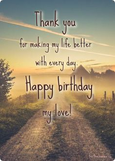 Are you looking for inspiration for happy birthday?Navigate here for perfect happy birthday ideas.May the this special day bring you happy memories. Happy Birthday Love Quotes, Happy Birthday Wishes For A Friend, Birthday Message For Husband, Wishes For Husband, Birthday Wish For Husband, Birthday Wishes Funny, Happy Birthday Messages, Happy Husband, Birthday Wishes Message