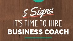 5 SIGNS YOU NEED A BUSINESS COACH