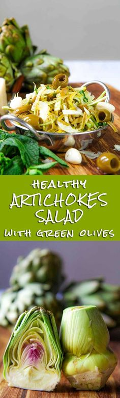 ARTICHOKES SALAD with green olives and sweet garlic.  Sweet garlic is the secret ingredient of this easy recipe -- don't use normal garlic, because its flavor is too strong and it will kill the delicate taste of this recipe.  | #HealthyEating #CleanEating #Salads  Sherman Financial Group