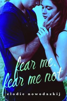 The Book Junkie's Reads . . .: Cover Reveal - Fear Me, Fear Me Not by Elodie…
