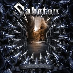Name: Sabaton – Attero Dominatus Genre: Power Metal Year: 2007 Format: Quality: 320 kbps Description: Studio Album! Tracklist: Attero Dominatus Nuclear Attack Rise Of Evil In The Name Of God We Burn Angels Calling Back In Control Light In … Heavy Metal, Power Metal Bands, Metal Albums, Cover Songs, Metal Artwork, Music Albums, Rock Music, Hard Rock, Album Covers