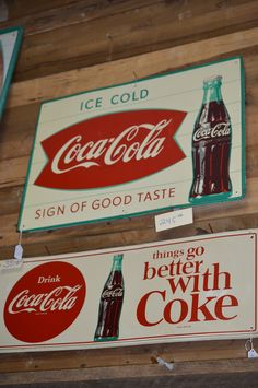 great Coke signs found at His and Hers at Fayetteville TN .  Follow them on Facebook !
