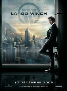 """""""The Heir Apparent: Largo Winch"""" 