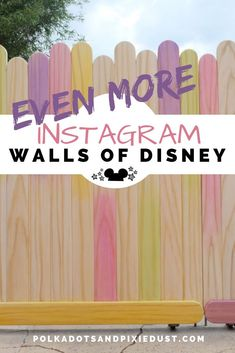 More Disney Walls of Instagram and Where to find them