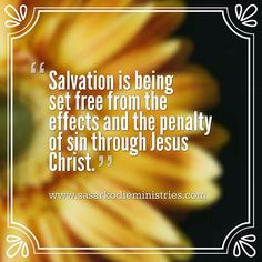 Salvation is being set free from the effects and the penalty of sin.  #Receive Jesus  VISIT HERE FOR MORE: ift.tt/2gk8Men #Bible #God #Love #Redeemed #Saved #Christian #Christianity #Chosen #Jesus #Truth #Praying #Christ #JesusChrist #Word #Godly #Angels #Cross #Faith #motivation #motivationalquotes #Inspiration #JesusSaves #positivevibes #gospel #Worship #Holy #HolySpirit #Praise #SASarkodie