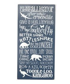 Look what I found on #zulily! Navy 'Later Alligator...' Wall Sign #zulilyfinds