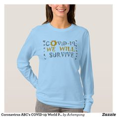 Coronavirus ABC's COVID-19 World Pandemic T-Shirt Front Design, Online Shopping Stores, Graphic Sweatshirt, T Shirt, Wardrobe Staples, Proverbs, Colorful Shirts, Fitness Models, Sweatshirts