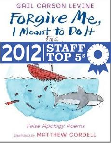 Forgive Me, I Meant to Do It by Gail Carson Levine (Powell's Books Staff Top 5s)