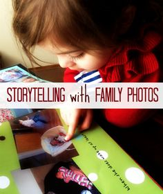 Use family photos to encourage your children's storytelling. This is a wonderful way to prompt reluctant storytellers.