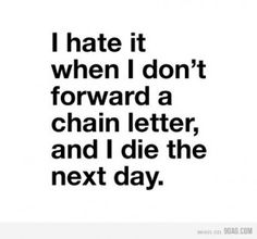 I haven't seen a chain letter/email in years.