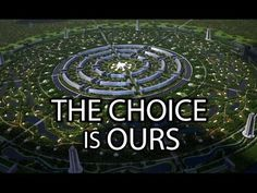 The Choice is Ours (2016) Official Full Version From The Venus Project : In5D Esoteric, Metaphysical, and Spiritual Database