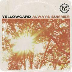 Yellowcard - Always Summer...for my journal. Fave music of high school blurb?