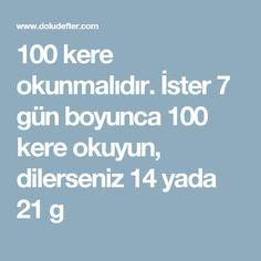 İster 7 gün boyunca 100 kere okuyun, dilerseniz 14 yada 21 g Allah, Pray, Religion, Quotes, Istanbul, Te Amo, Reading, Quotations, God