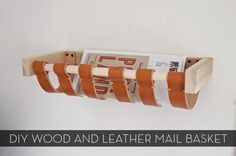 DIY Mail Basket - Love this idea to keep things off the table!  Might have to come up with something similar w/o the leather