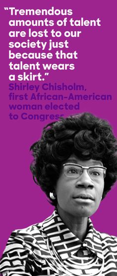 In 2015 President Obama awarded Shirley Chisholm, the first African American woman elected to Congress, with the Presidential Medal of Freedom. In Chisholm ran for the Democratic nomination, making history as the first African American from a major African American Quotes, African American History, Women In History, Black History, Shirley Chisholm, Intersectional Feminism, Badass Women, Successful Women, Before Us