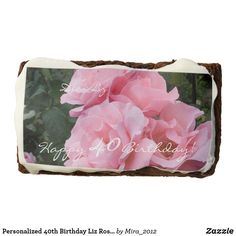Personalized 40th Birthday Liz Roses Sweets Brownie #40thbirthdaybrowniesroses  #happy40thbirthdayideas #personalizedsweettreats  #customphotonamebrownies  #customphotosweettreats