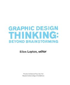 #ClippedOnIssuu from Graphic Design Thinking: Beyond Brainstorming