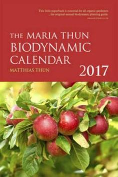 The Maria Thun Biodynamic Calendar 2017. The original biodynamic sowing and planting calendar, now in its 55th year. This useful guide shows the optimum days for sowing, pruning and harvesting various plants and crops, as well as working with bees. It includes Thun's unique insights, which go above and beyond the standard information presented in some other lunar calendars.
