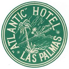 Atlanic Hotel: Vintage luggage label from #GranCanaria  #CanaryIslands