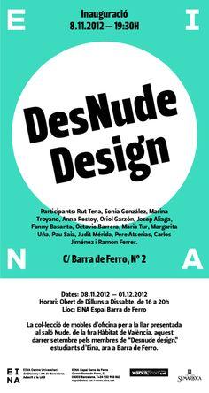 Exposició de DesNude Design a EINA Espai Barra de Ferro  08.11.12 - 01.12.2012
